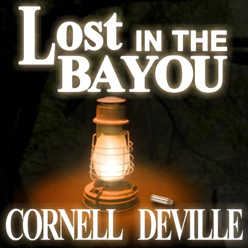 Lost in the Bayou audiobook cover art