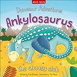 Dinosaur Adventures: Ankylosaurus - The clumsy club