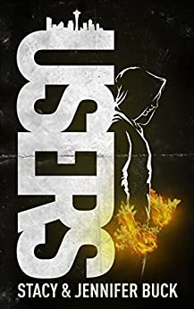 USERS: My Angels Have Demons (Superhero Sobriety Series Book 1) by [Stacy Buck]
