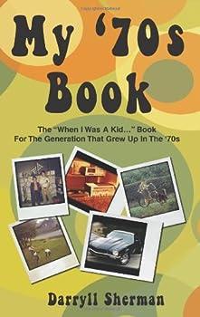 My 70's Book by Darryll Sherman