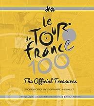 Le Tour de France 100: The Official Treasures