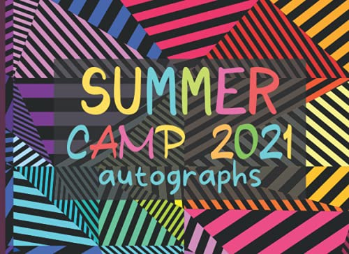 Compare Textbook Prices for Summer Camp Gifts for Kids : Summer Camp 2021 Autographs: A Keepsake Book to Collect Signatures and Special Messages from Friends to Make Holidays Memorable - Blank Unlined Pages  ISBN 9798531488602 by Publishing, Kidise