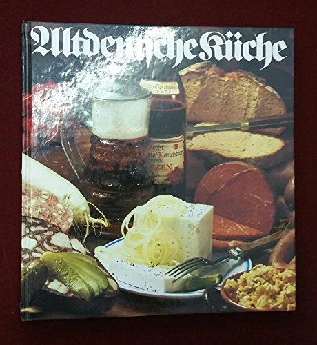 Altdeutsche Küche. Rezepte aus deutschen Landen