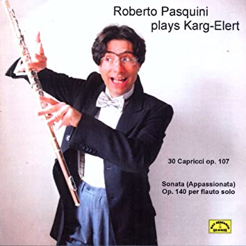 Karg-Elert: Roberto Pasquini plays Karg-Elert
