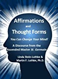 Affirmations and Thought Forms (English Edition)