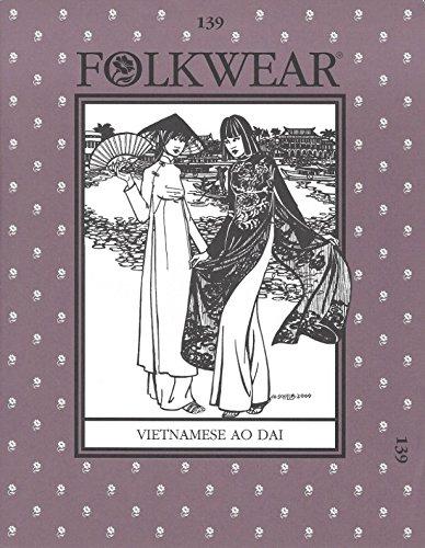 folkwear Mustern Damen Schnittmuster Vietnamesisch AO Dai