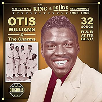 Otis Williams & The Charms: The 1953-1962 King/Deluxe Recordings