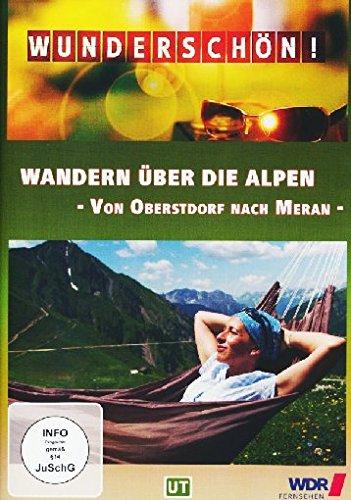 Wunderschön! - Wandern über die Alpen - Von Oberstdorf nach Meran