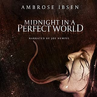 Midnight in a Perfect World                   By:                                                                                                                                 Ambrose Ibsen                               Narrated by:                                                                                                                                 Joe Hempel                      Length: 8 hrs and 31 mins     189 ratings     Overall 3.8