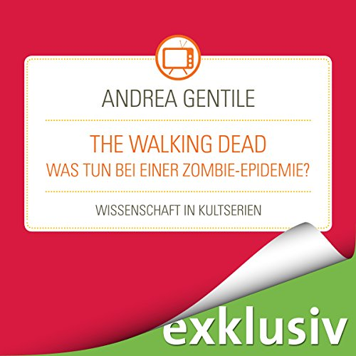 The Walking Dead - Was tun bei einer Zombie-Epidemie? cover art