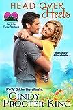 Head Over Heels: A Fake Boyfriend Romantic Comedy (Love in the Pacific Northwest)