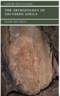 The Archaeology of Southern Africa (Cambridge World Archaeology) by Mitchell FSA, Peter (2002) Hardcover