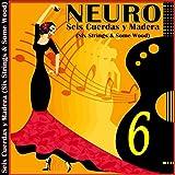 Seis Cuerdas y Madera (Six Strings & Some...