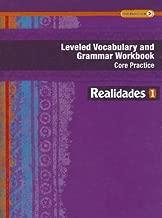 REALIDADES 2014 LEVELED VOCABULARY AND GRAMMAR WORKBOOK LEVEL 1 (Realidades: Level 1)