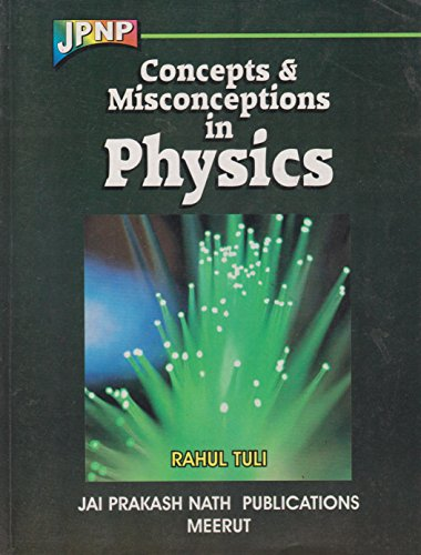 Concepts & Misconceptions in Physics