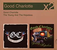 Good Charlotte / Young & The Hopeless (Slip)
