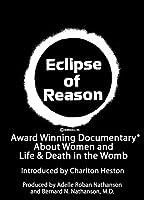 Eclipse of Reason DVD Charlton Heston & Dr. Bernard Nathanson