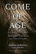 Best come of age stephen jenkinson Reviews