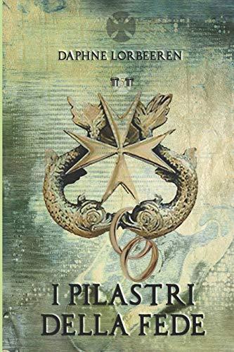I Pilastri della Fede: Angeli Paolini vol.5