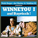 Winnetou I auf Bayrisch!