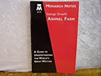 George Orwell's Animal Farm (Monarch Notes) 0760705585 Book Cover