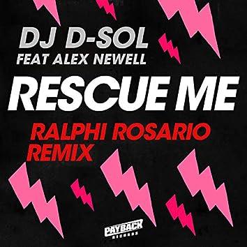 Rescue Me (feat. Alex Newell) [Ralphi Rosario Remix]