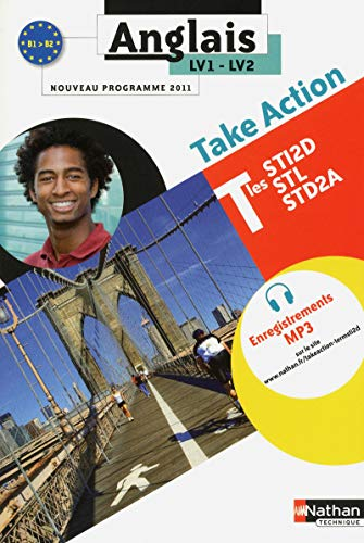Anglais - Take Action - Term STI2D - STL - STD2A
