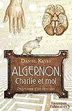 Algernon, Charlie et moi: Trajectoire d'un écrivain