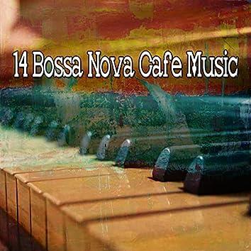 14 Bossa Nova Cafe Music