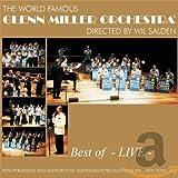 Best of Glenn Miller-Live - lenn Orchestra Miller
