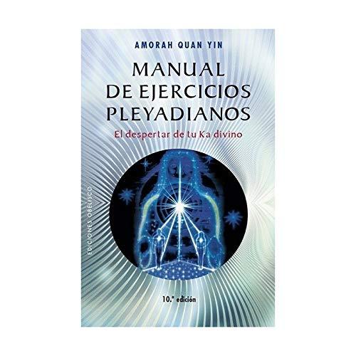 Manual de ejercicios pleyadianos (N.E.) (NUEVA CONSCIENCIA)