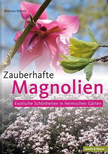 Zauberhafte Magnolien: Exotische Schönheiten in heimischen Gärten