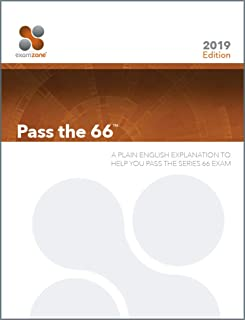 Pass The 66 - 2019: A Plain English Explanation To Help You Pass The Series 66 Exam