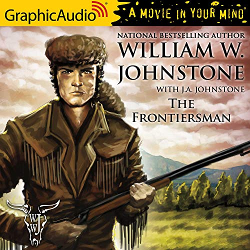 Couverture de The Frontiersman [Dramatized Adaptation]