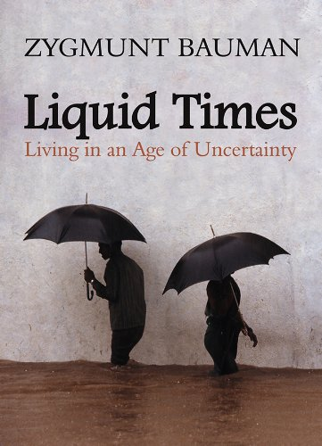 Liquid Times: Living in an Age of Uncertainty (English Edition)