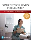 Pearson Reviews & Rationales: Comprehensive Review for NCLEX-RN (Hogan, Pearson Reviews & Rationales Series)