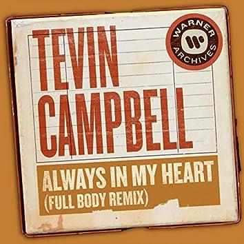 Always In My Heart (Full Body Remix)