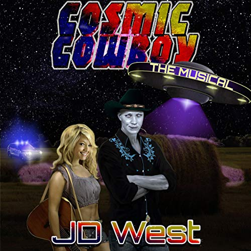 Cosmic Cowboy the Musical audiobook cover art