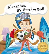 Alexander, it's time for bed!