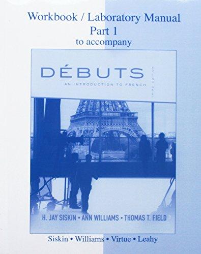 Workbook / Laboratory Manual, Part 1: Accompany Debuts