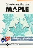 Cálculo Científico con MAPLE.