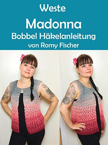Weste Madonna: Bobbel Häkelanleitung