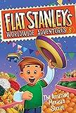 Flat Stanley's Worldwide Adventures #5: The Amazing Mexican Secret (Flat Stanley's Worldwide Adventures, 5)