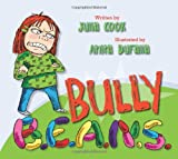 Bully B.E.A.N.S.