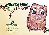 Heike Schütz: Prinzessin Kartoffelinchen