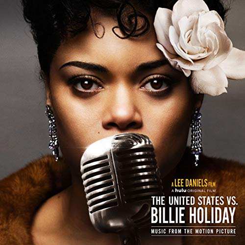 The United States vs. Billie Holiday (Music from the Motion Picture)