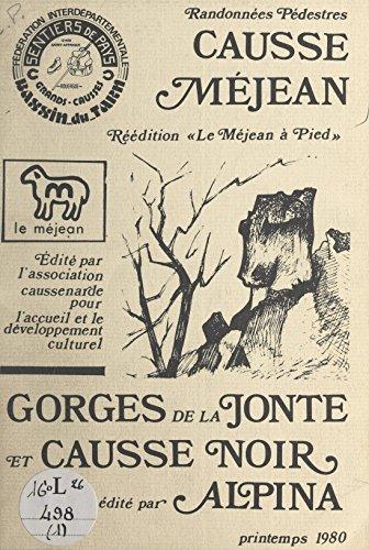 Randonée pédestre Causse Méjan: Gorges de la Jonte et Causse noir (French Edition)