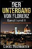 Der Untergang von Florenz (Band I und II)