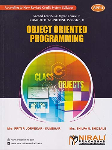 OBJECT ORIENTED PROGRAMMING - For Second Year (SY) B.Tech / B.E Degree Course in Computer Engineering - Semester 3 - As Per SPPU (Pune University) 2020 CBCS Pattern