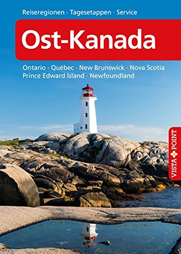 Ost-Kanada - VISTA POINT Reiseführer A bis Z (Reisen A bis Z)